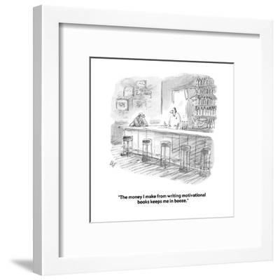 """The money I make from writing motivational books keeps me in booze."" - Cartoon-Frank Cotham-Framed Premium Giclee Print"
