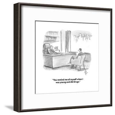 """You remind me of myself when I was young and did drugs."" - Cartoon-Frank Cotham-Framed Premium Giclee Print"