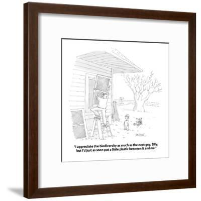 """""""I appreciate the biodiversity as much as the next guy, Billy, but I'd jus?"""" - Cartoon-Jack Ziegler-Framed Premium Giclee Print"""