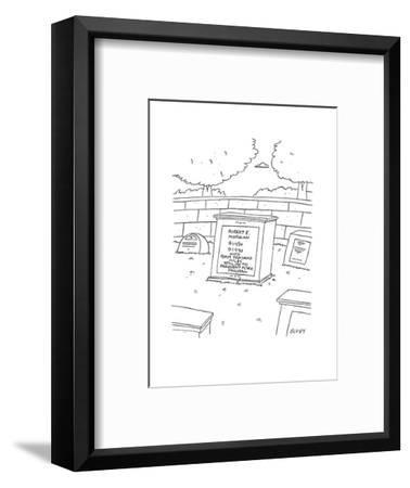 In a graveyard in a cemetery there lies a headstone that reads 'Robert E. ? - Cartoon-Peter C. Vey-Framed Premium Giclee Print