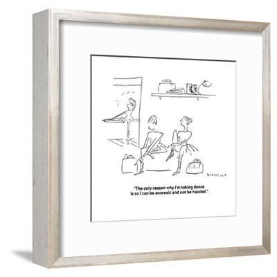 """The only reason why I'm taking dance is so I can be anorexic and not be h?"" - Cartoon-Liza Donnelly-Framed Premium Giclee Print"