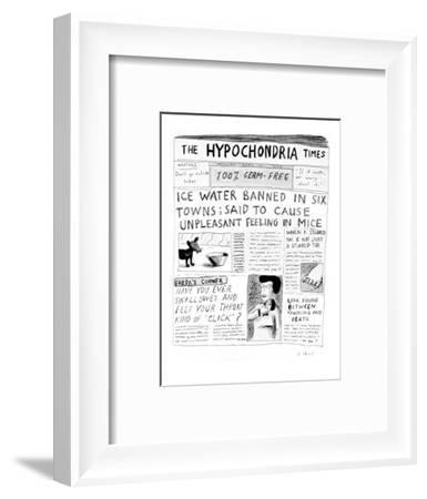 The Hypochondria Times' - Cartoon-Roz Chast-Framed Premium Giclee Print