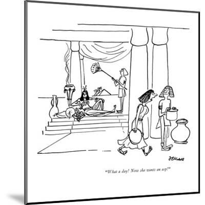 """""""What a day! Now she wants an asp!"""" - New Yorker Cartoon-Frank Modell-Mounted Premium Giclee Print"""