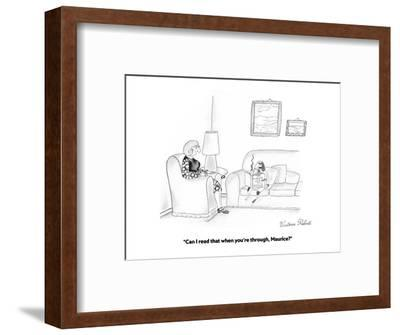 """""""Can I read that when you're through, Maurice?"""" - Cartoon-Victoria Roberts-Framed Premium Giclee Print"""
