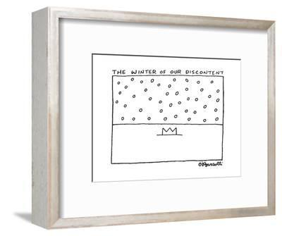 The Winter of Our Discontent - Cartoon-Charles Barsotti-Framed Premium Giclee Print