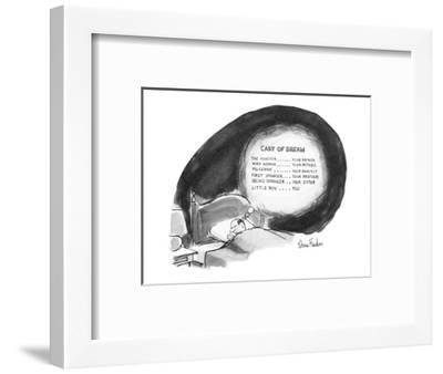 "Man's dream begins like a movie with a list of the cast: ""Monster..Your Fa?"" - New Yorker Cartoon-Dana Fradon-Framed Premium Giclee Print"