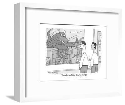 """I wish I had that kind of energy."" - New Yorker Cartoon-Peter C. Vey-Framed Premium Giclee Print"
