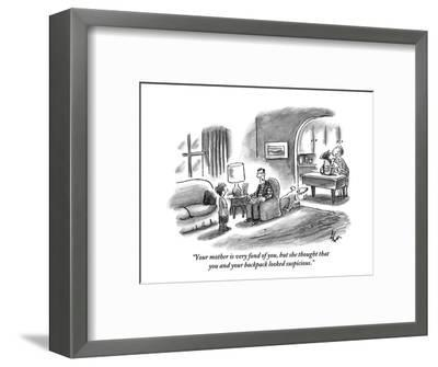 """""""Your mother is very fond of you, but she thought that you and your backpa?"""" - New Yorker Cartoon-Frank Cotham-Framed Premium Giclee Print"""