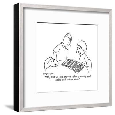 """""""Oh, look at this one?it offers grooming and inside and outside runs."""" - New Yorker Cartoon-Charles Barsotti-Framed Premium Giclee Print"""