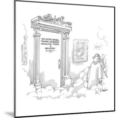God, Allah, Brahma, Yahweh, Adi-Buddha, Tirawa-Atius, Ta'aroa, & Associates - New Yorker Cartoon-Dana Fradon-Mounted Premium Giclee Print