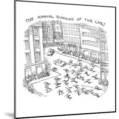 THE ANNUAL RUNNING OF THE CABS - New Yorker Cartoon-John O'brien-Mounted Premium Giclee Print