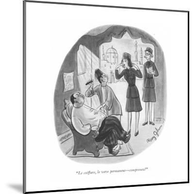 """Le coiffure, le wave permanent?comprenez?"" - New Yorker Cartoon-Mary Gibson-Mounted Premium Giclee Print"