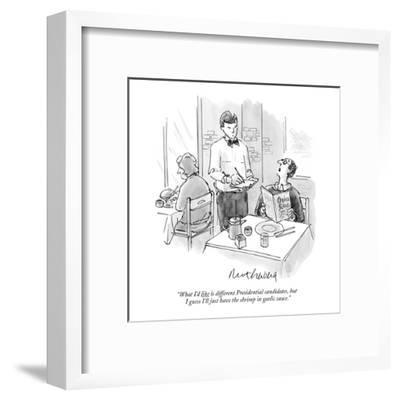 """What I'd like is different Presidential candidates, but I guess I'll just?"" - New Yorker Cartoon-Mort Gerberg-Framed Premium Giclee Print"