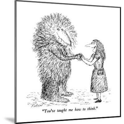 """""""You've taught me how to think."""" - New Yorker Cartoon-Edward Koren-Mounted Premium Giclee Print"""