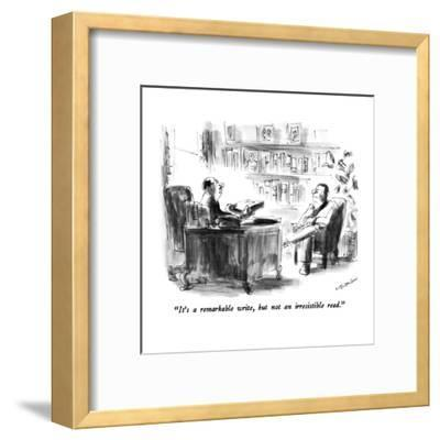 """It's a remarkable write, but not an irresistible read."" - New Yorker Cartoon-James Stevenson-Framed Premium Giclee Print"