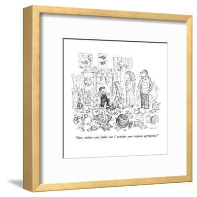 """""""Sam, neither your father nor I consider your response appropriate."""" - New Yorker Cartoon-Edward Koren-Framed Premium Giclee Print"""