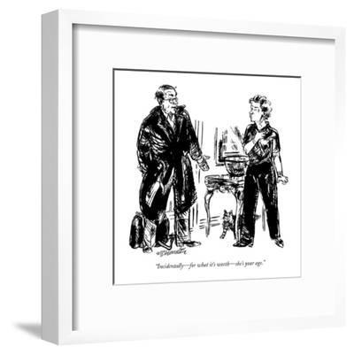 """Incidentally?for what it's worth?she's your age."" - New Yorker Cartoon-William Hamilton-Framed Premium Giclee Print"