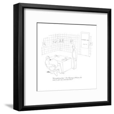 """""""Recognition at last! The Museum of Modern Art wants to give me a one-man ?"""" - New Yorker Cartoon-Alain-Framed Premium Giclee Print"""