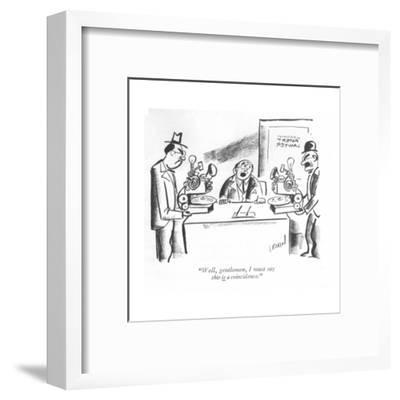 """""""Well, gentlemen, I must say this is a coincidence."""" - New Yorker Cartoon-I. Klein-Framed Premium Giclee Print"""