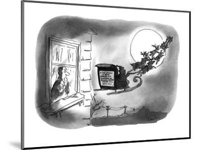 """A man is looking at the sign on the back of Santa's sleigh which reads, """"I? - New Yorker Cartoon-Arnie Levin-Mounted Premium Giclee Print"""