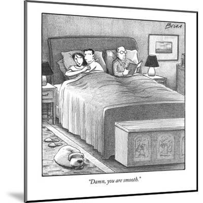 """""""Damn, you are smooth."""" - New Yorker Cartoon-Harry Bliss-Mounted Premium Giclee Print"""