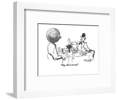 """Hey, this is on me!"" - New Yorker Cartoon-Mischa Richter-Framed Premium Giclee Print"