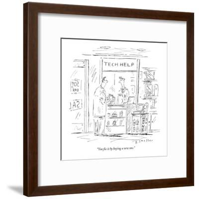 """""""You fix it by buying a new one."""" - New Yorker Cartoon-Barbara Smaller-Framed Premium Giclee Print"""