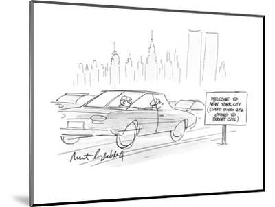 """Cars going by a sign which reads, """"Welcome to New York City (Closed 12noon? - New Yorker Cartoon-Mort Gerberg-Mounted Premium Giclee Print"""