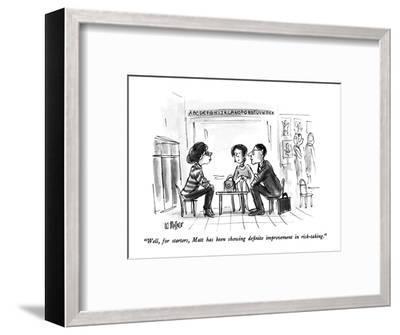 """Well, for starters, Matt has been showing definite improvement in risk-ta?"" - New Yorker Cartoon-Warren Miller-Framed Premium Giclee Print"