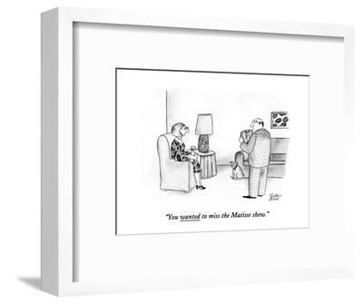 """You wanted to miss the Matisse show."" - New Yorker Cartoon-Victoria Roberts-Framed Premium Giclee Print"