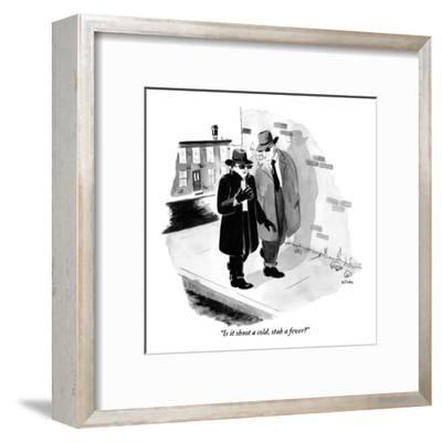 """""""Is it shoot a cold, stab a fever?"""" - New Yorker Cartoon-Emily Flake-Framed Premium Giclee Print"""