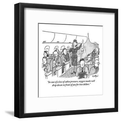 """In case of a loss of cabin pressure, oxygen masks will drop down in front?"" - New Yorker Cartoon-Robert Leighton-Framed Premium Giclee Print"