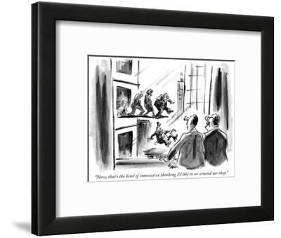 """""""Now, that's the kind of innovative thinking I'd like to see around our shop."""" - New Yorker Cartoon-Lee Lorenz-Framed Premium Giclee Print"""