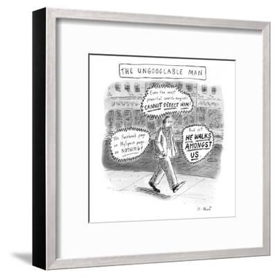 A man is seen walking down the sidewalk with word bubbles around him decla? - New Yorker Cartoon-Roz Chast-Framed Premium Giclee Print