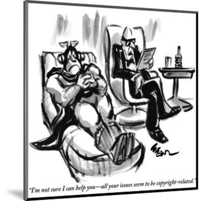"""""""I'm not sure I can help you—all your issues seem to be copyright-related."""" - New Yorker Cartoon-Lee Lorenz-Mounted Premium Giclee Print"""