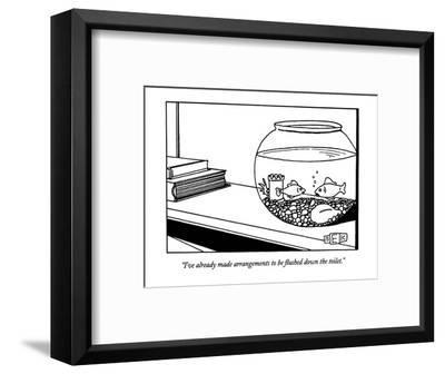 """""""I've already made arrangements to be flushed down the toilet."""" - New Yorker Cartoon-Bruce Eric Kaplan-Framed Premium Giclee Print"""