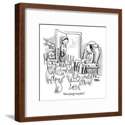 """Don't forget cat food."" - New Yorker Cartoon-Shannon Wheeler-Framed Premium Giclee Print"