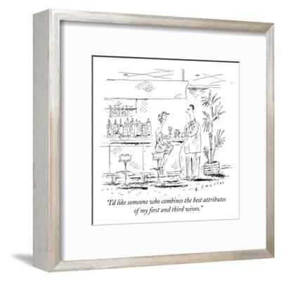 """""""I'd like someone who combines the best attributes of my first and third w?"""" - New Yorker Cartoon-Barbara Smaller-Framed Premium Giclee Print"""