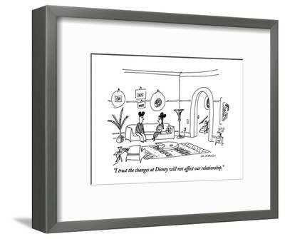 """I trust the changes at Disney will not affect our relationship."" - New Yorker Cartoon-Michael Maslin-Framed Premium Giclee Print"
