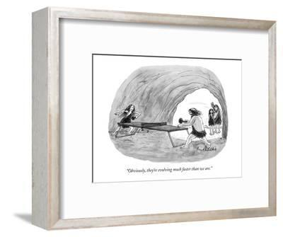 """Obviously, they're evolving much faster than we are."" - New Yorker Cartoon-Mort Gerberg-Framed Premium Giclee Print"
