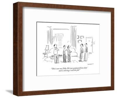 """""""This is our son, Eddy. He's just graduated from school and is entering a ?"""" - New Yorker Cartoon-Liza Donnelly-Framed Premium Giclee Print"""