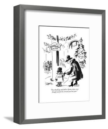 """""""You should go and talk to Santa, dear, even though you feel he screwed yo?"""" - New Yorker Cartoon-Donald Reilly-Framed Premium Giclee Print"""