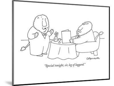 """Special tonight, sir, leg of laggard."" - New Yorker Cartoon-Charles Barsotti-Mounted Premium Giclee Print"
