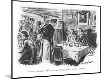 """Excuse, please. Did you say Chambertin 1906 or 1907?"" - New Yorker Cartoon-E. McNerney-Mounted Premium Giclee Print"