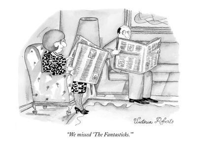"""We missed 'The Fantasticks.'"" - New Yorker Cartoon-Victoria Roberts-Framed Premium Giclee Print"