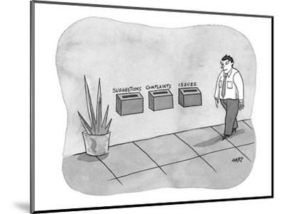 Three different boxes for: 'Suggestions, Complaints, and Issues.' - New Yorker Cartoon-Kim Warp-Mounted Premium Giclee Print