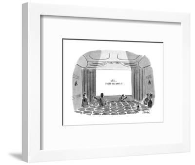 """At the end of a movie the sign on movie theatre screen reads, """"Well...ther? - New Yorker Cartoon-Jack Ziegler-Framed Premium Giclee Print"""