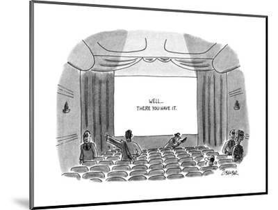 """At the end of a movie the sign on movie theatre screen reads, """"Well...ther? - New Yorker Cartoon-Jack Ziegler-Mounted Premium Giclee Print"""