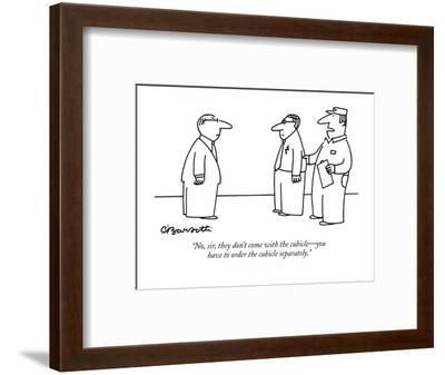 """""""No, sir, they don't come with the cubicle?you have to order the cubicle s?-Charles Barsotti-Framed Premium Giclee Print"""