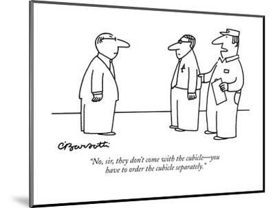 """""""No, sir, they don't come with the cubicle?you have to order the cubicle s?-Charles Barsotti-Mounted Premium Giclee Print"""
